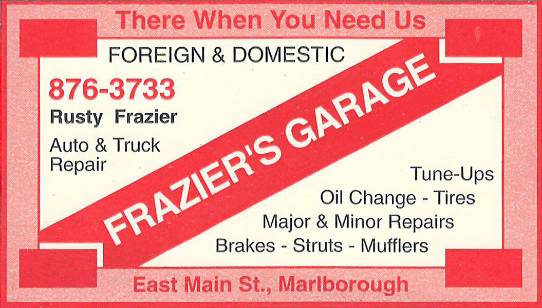 Rusty Frazier, Chad Frazier, auto repair, truck repair, Frazier's Garage, tune-ups, oil change, tires, major repairs, minor repairs, brakes, struts, mufflers, foreign cars, domestic cars, 603-876-3733, 876-3733, There When You Need Us, East Main Street, Marlborough, NH